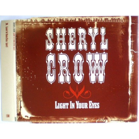 Sheryl Crow - Light In Your Eyes - CD Maxi Single Promo