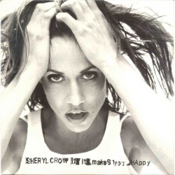 Sheryl Crow ‎- If It Makes You Happy - CD Maxi Single Promo