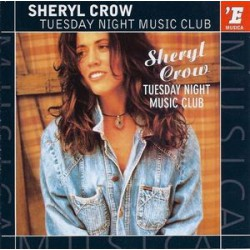 Sheryl Crow ‎- Tuesday Night Music Club - CD Album