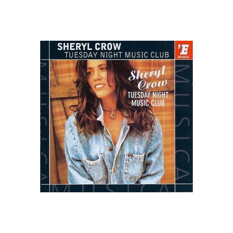 Sheryl Crow - Tuesday Night Music Club - CD Album