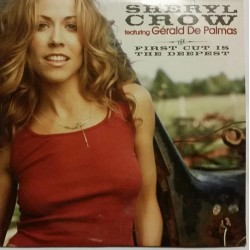 Sheryl Crow Feat. Gérald de Palmas - First Cut Is The Deepest - CD Single Promo