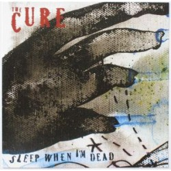 The Cure - Sleep When I'm Dead - CD Maxi Single