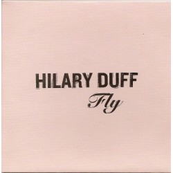 Hilary Duff ‎- Fly - CD Single Promo