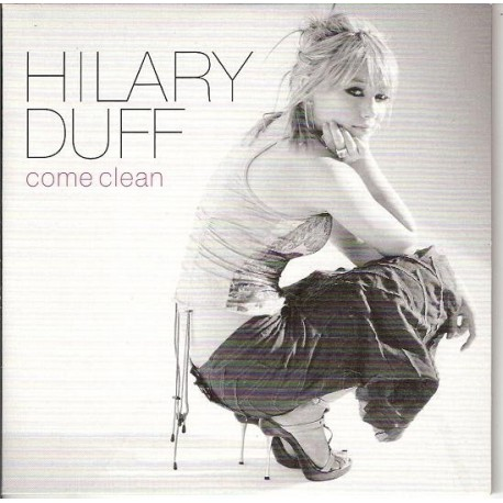 Hilary Duff - Come Clean - CD Single