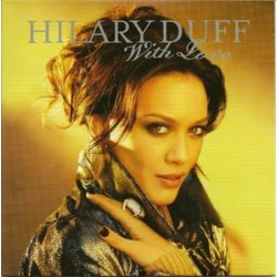 Hilary Duff ‎- With Love - CD Single Promo