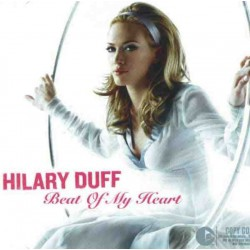Hilary Duff ‎- Beat Of My Heart - CD Maxi Single