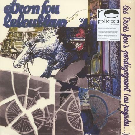 Etron Fou Leloublan - Les Trois Fou's Perdégagnent (Au Pays Des...) - LP Vinyl