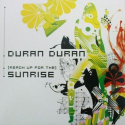 Duran Duran ‎- (Reach Up For The) Sunrise - CD Single