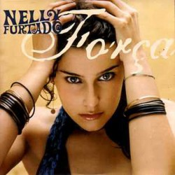 Nelly Furtado ‎- Força - CD Single Promo