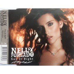Nelly Furtado ‎- Say It Right - CD Maxi Single