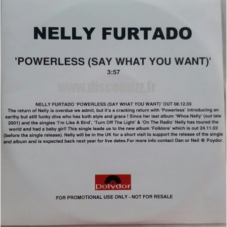 Nelly Furtado - Powerless ( Say What You Want ) - CDr Single Promo