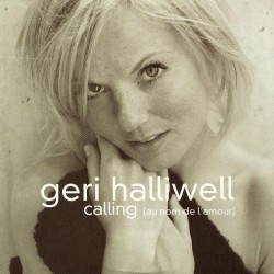 Geri Halliwell ‎- Calling (Au Nom De L'Amour) - CD Single