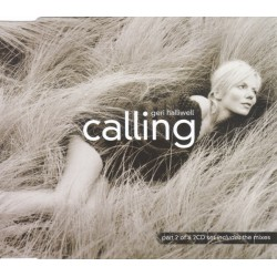 Geri Halliwell ‎- Calling - CD Maxi Single