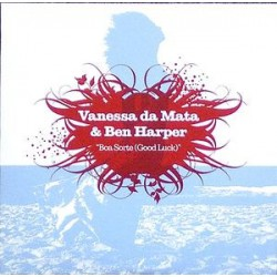 Vanessa Da Mata & Ben Harper ‎- Boa Sorte (Good Luck) - CD Single Promo