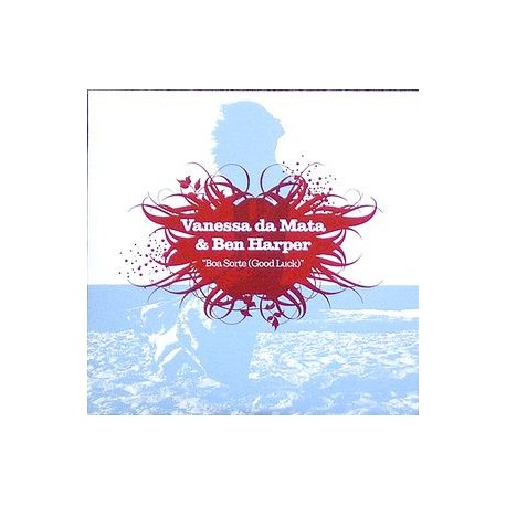 Vanessa Da Mata & Ben Harper - Boa Sorte (Good Luck) - CD Single Promo