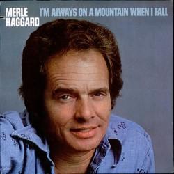 Merle Haggard - I'm Always On A Mountain When I Fall - LP Vinyl