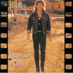 Rodney Crowell - Diamonds & Dirt - LP Vinyl