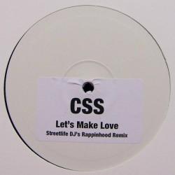 CSS – Let's Make Love (Streetlife DJ's Rappinhood Remix)