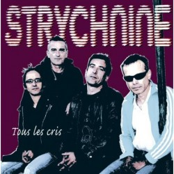 Strychnine - Tous Les Cris - LP Vinyl - Coloured