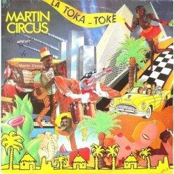 Martin Circus - La Toka Toke - Maxi Vinyl