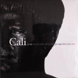 Cali - La Vie Est Une Truite Arc-En-Ciel Qui Nage Dans Mon Coeur - Double LP Vinyl