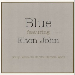 Elton John featuring Blue - Sorry Seems To Be The Hardest Word - CD Single Promo