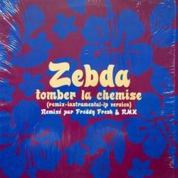 Zebda - Tomber La Chemise (Remix) - Maxi Vinyl