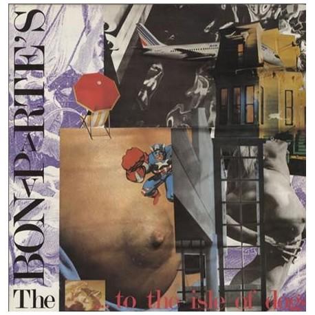 The Bonaparte's - ... To The Isle Of Dogs - LP Vinyl
