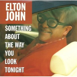 Elton John - Something About The Way You Look Tonight - CD Single Promo