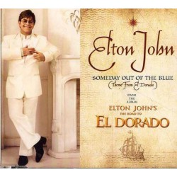 Elton John ‎- Someday Out Of The Blue (Theme From El Dorado) - CD Maxi Single Promo