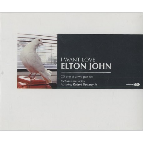 Elton John - I Want Love - Part 1 & 2 - CD Maxi Single