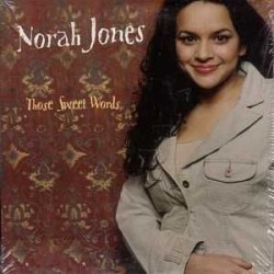 Norah Jones - Those Sweet Words - CD Single Promo