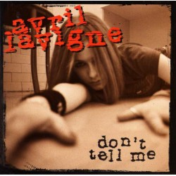 Avril Lavigne ‎- Don't Tell Me - CD Single Promo