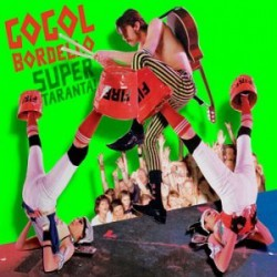 Gogol Bordello ‎– Super Taranta! Double LP Gatefold