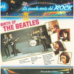 The Beatles - Birth Of The Beatles - La Grande Storia del Rock 46 - LP Vinyl