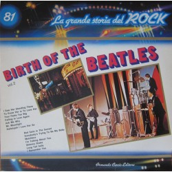 The Beatles - Birth Of The Beatles - La Grande Storia del Rock 81 - LP Vinyl