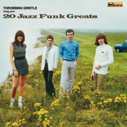 Throbbing Gristle ‎– 20 Jazz Funk Greats LP Vinyl