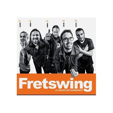 Fretswing - Le Grand Détournement - CD Album Digipack