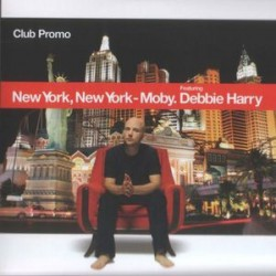 Moby Featuring Debbie Harry - New York, New York (Club Promo) - CD Single Promo