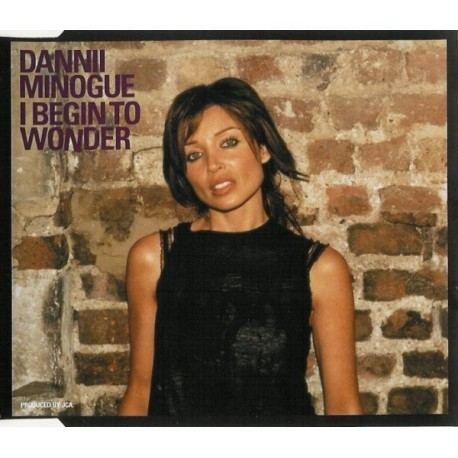 Dannii Minogue - I Begin To Wonder - CD Maxi Single