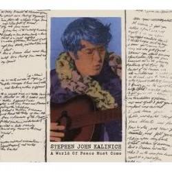 Stephen John Kalinich - A World Of Peace Must Come - LP Vinyl Album - Record Store Day - Folk