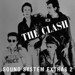The Clash - Sound System Extras - LP Vinyl - Coloured Clear