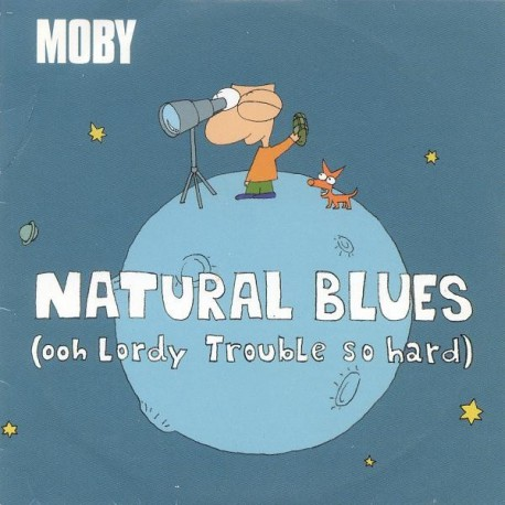 Moby - Natural Blues (Ooh Lordy Trouble So Hard) - CD Single