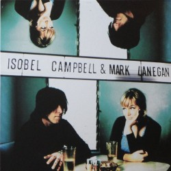 Isobel Campbell & Mark Lanegan ‎– Live La Route Du Rock Saint-Malo