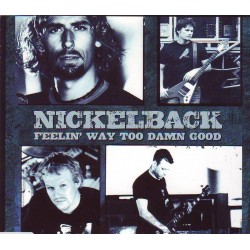 Nickelback - Feelin' Way Too Damn Good - CD Single Promo