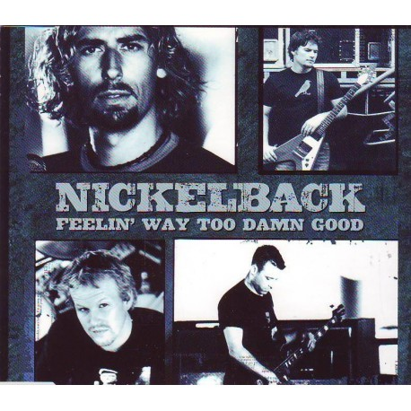 Nickelback ‎- Feelin' Way Too Damn Good - CD Single Promo