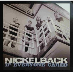Nickelback ‎- If Everyone Cared - CD Single Promo