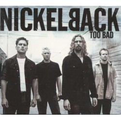 Nickelback ‎- Too Bad - CD Maxi Single