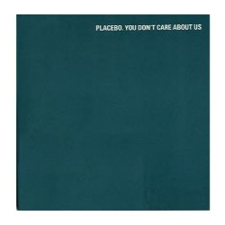 Placebo - You Don't Care About Us - CD Single Promo