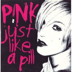 Pink ‎- Just Like A Pill - CD Single